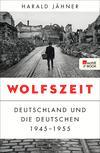 Vergrößerte Darstellung Cover: Wolfszeit. Externe Website (neues Fenster)