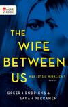 Vergrößerte Darstellung Cover: The Wife Between Us. Externe Website (neues Fenster)