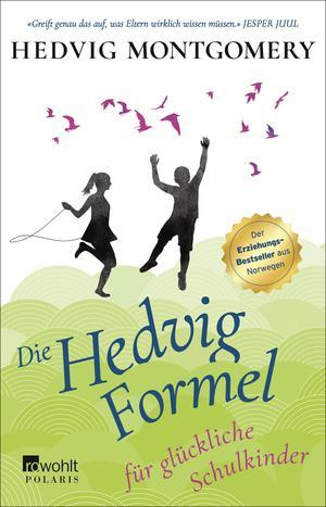 Die Hedvig-Formel für glückliche Schulkinder