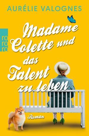 Madame Colette und das Talent zu leben