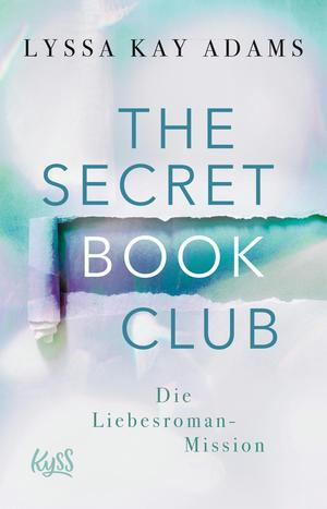 The Secret Book Club - Die Liebesroman-Mission