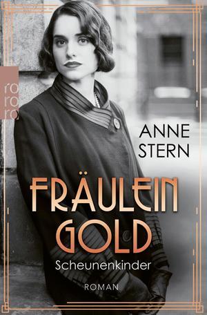 Fräulein Gold: Scheunenkinder