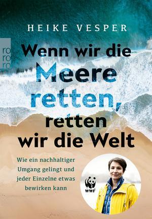 Wenn wir die Meere retten, retten wir die Welt
