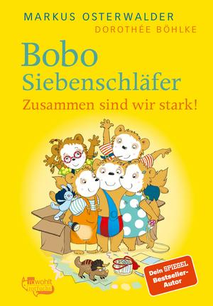 Bobo Siebenschläfer. Zusammen sind wir stark!