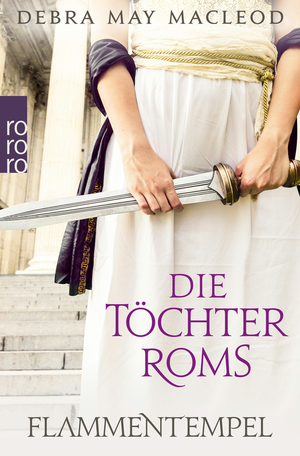 Die Töchter Roms: Flammentempel