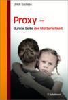 Proxy - dunkle Seite der Mütterlichkeit