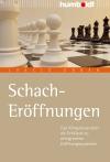 Vergrößerte Darstellung Cover: Schach-Eröffnungen. Externe Website (neues Fenster)