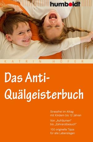 Das Anti-Quälgeisterbuch