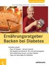 Ernährungsratgeber Backen bei Diabetes - Genießen erlaubt