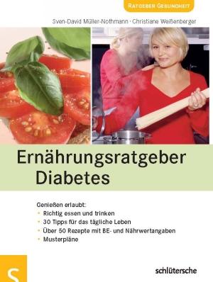 Ernährungsratgeber Diabetes - Genießen erlaubt