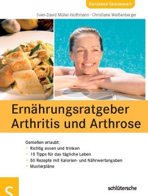 Ernährungsratgeber Arthritis und Arthrose - Genießen erlaubt