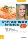 Ernährungsratgeber Schilddrüse - Genießen erlaubt!