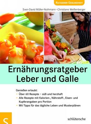 Ernährungsratgeber Leber und Galle - Genießen erlaubt