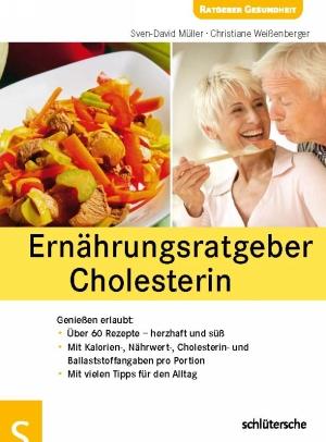 Ernährungsratgeber Cholesterin - Genießen erlaubt!