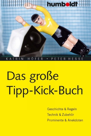 Das große Tipp-Kick Buch