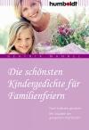 Vergrößerte Darstellung Cover: Die schönsten Kindergedichte für Familienfeiern. Externe Website (neues Fenster)