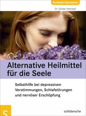 Alternative Heilmittel für die Seele