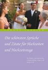 Die schönsten Sprüche und Zitate für Hochzeiten und Hochzeitstag