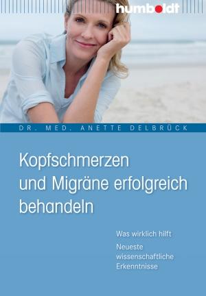 Kopfschmerzen und Migräne erfolgreich behandeln