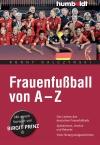 Frauenfußball von A - Z