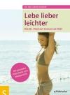 Vergrößerte Darstellung Cover: Lebe lieber leichter. Externe Website (neues Fenster)