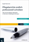 Vergrößerte Darstellung Cover: Pflegeberichte endlich professionell schreiben. Externe Website (neues Fenster)