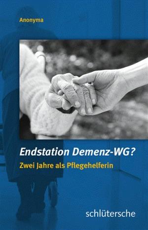 Endstation Demenz-WG?