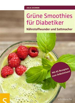 Grüne Smoothies für Diabetiker