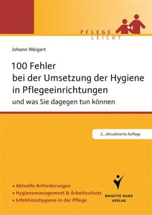 100 Fehler bei der Umsetzung der Hygiene in Pflegeeinrichtungen und was Sie dagegen tun können