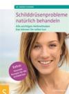 Vergrößerte Darstellung Cover: Schilddrüsenprobleme natürlich behandeln. Externe Website (neues Fenster)