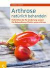 Vergrößerte Darstellung Cover: Arthrose natürlich behandeln. Externe Website (neues Fenster)