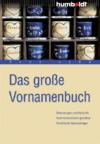 Vergrößerte Darstellung Cover: Das große Vornamenbuch. Externe Website (neues Fenster)