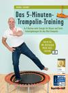 ¬Das¬ 5-Minuten-Trampolin-Training