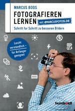 Fotografieren lernen mit marcusfotos.de