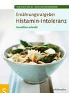 Ernährungsratgeber Histamin-Intoleranz