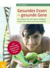 Gesundes Essen - gesunde Gene
