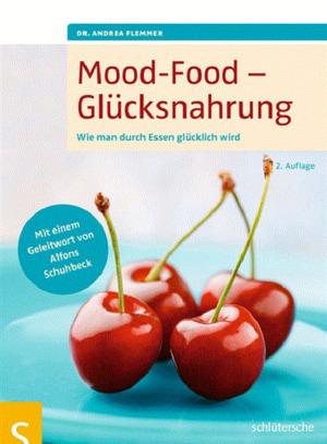 Mood-Food - Glücksnahrung