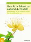 Vergrößerte Darstellung Cover: Chronische Schmerzen natürlich behandeln. Externe Website (neues Fenster)