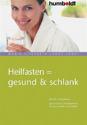 Heilfasten = gesund & schlank
