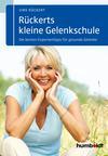 Vergrößerte Darstellung Cover: Rückerts kleine Gelenkschule. Externe Website (neues Fenster)