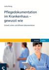 Vergrößerte Darstellung Cover: Pflegedokumentation im Krankenhaus - gewusst wie. Externe Website (neues Fenster)