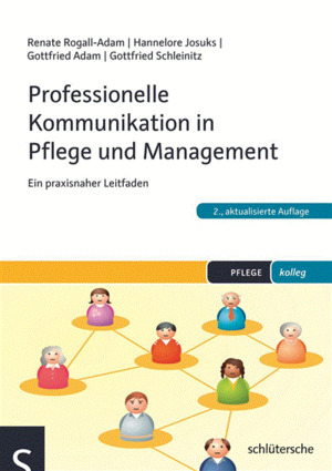 Professionelle Kommunikation in Pflege und Management