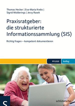 Praxisratgeber: die strukturierte Informationssammlung (SIS)