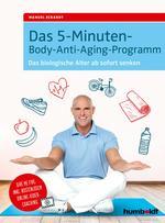 Das 5-Minuten-Body-Anti-Aging-Programm