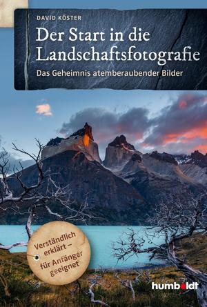 Der Start in die Landschaftsfotografie
