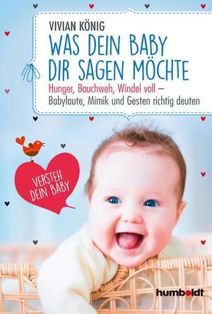 Was dein Baby dir sagen möchte