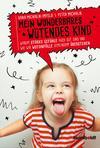 Vergrößerte Darstellung Cover: Mein wunderbares wütendes Kind. Externe Website (neues Fenster)