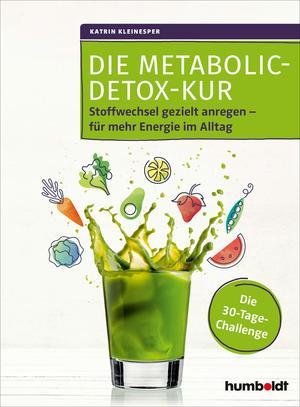 Die Metabolic-Detox-Kur
