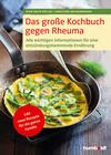 Vergrößerte Darstellung Cover: ¬Das¬ große Kochbuch gegen Rheuma. Externe Website (neues Fenster)