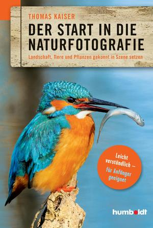 ¬Der¬ Start in die Naturfotografie